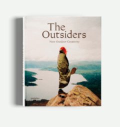 THE OUTSIDERS The New Outdoor Creativity - Gestalten