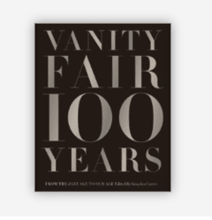 VANITY FAIR 100 YEARS: From the Jazz Age to Our Age - Abrams