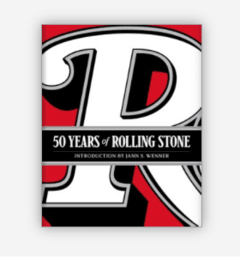 50 YEARS OF ROLLING STONES: The Music, Politics and People that Changed Our Culture - Abrams