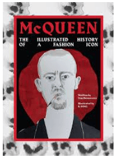 McQueen: The illustrated History of a Fashion Icon- Rizzoli