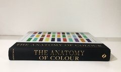 THE ANATOMY OF COLOUR: The Story of Heritage, Paints and Pigments - Thames & Hudson - comprar online
