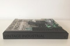 VINTAGE INDUSTRIAL: Living with Machine Age Design - Rizzoli - comprar online