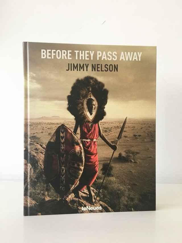 BEFORE THEY PASS AWAY by Jimmy Nelson - TeNeues