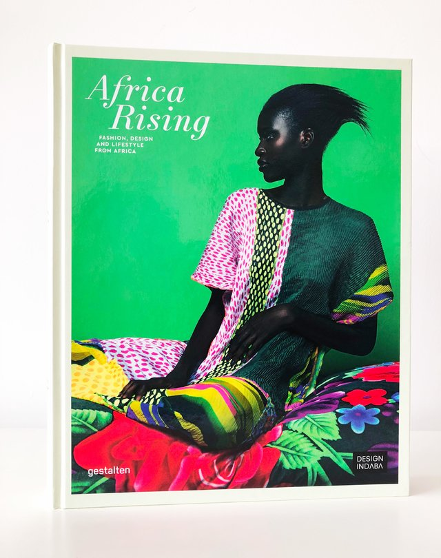 AFRICA RISING:Fashion, Design and Lifestyle from Africa -Gestalten
