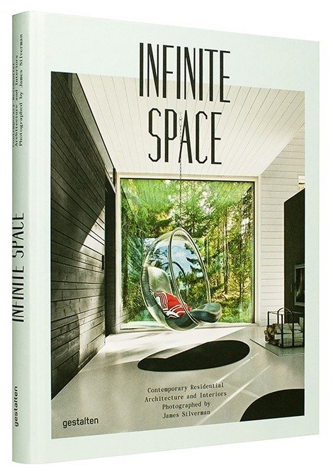 INFINITE SPACE: Contemporary Residential Architecture and Interiors -Gestalten