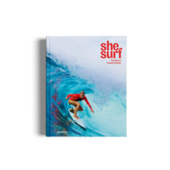 SHE SURF: The Rise of Female Surfing - Gestalten