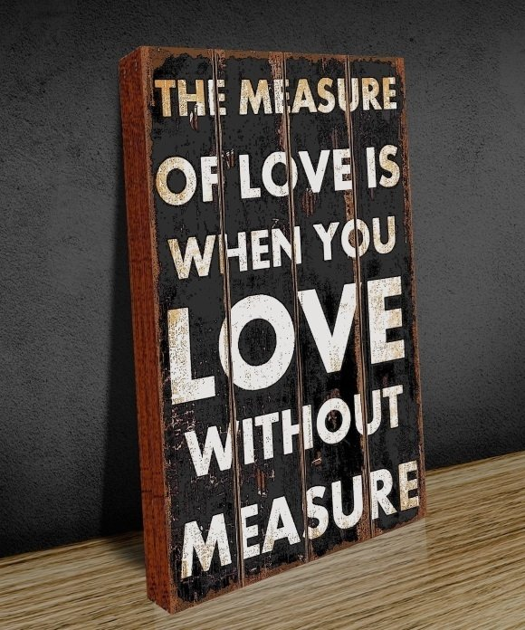 Tela GRANDE 40x60 Measure of Love na internet