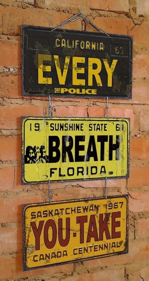 Conjunto 3 Placas Every Breath You Take - comprar online