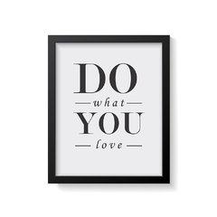 Quadro Poster Do What You Love - comprar online