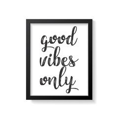 Quadro Poster Good Vibes Only - Creative Home