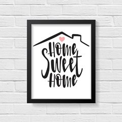 Quadro Poster Frase Home Sweet Home - Creative Home