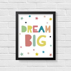 Quadro Poster Dream Big - Colorful na internet