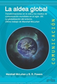 ALDEA GLOBAL LA. MCLUHAN M POWERS B