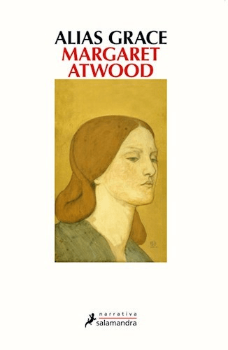 ALIAS GRACE. ATWOOD MARGARET