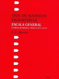 TEST RAVEN ESCALA GENERAL MATRICES PROGRESIVAS SER. RAVEN J C