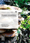 HONGOS COMESTIBLES CULTIVO. LECHNER B RUGOLO M