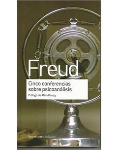 CINCO CONFERENCIAS SOBRE PSICOANÁLISIS. FREUD SIGMUND