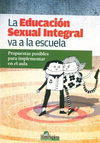EDUCACION SEXUAL INTEGRAL VA A LA ESCUELA LA - TRAVAINI ANDREA
