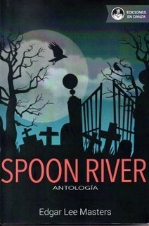 SPOON RIVER ANTOLOGÍA, LEE MASTERS EDGAR