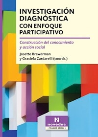 INVESTIGACIÓN DIAGNOSTICA CON ENFOQUE PARTICIPATIVA - BRAWERMAN J CARDAREL