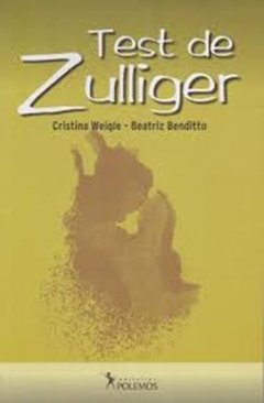 TEST DE ZULLIGER. WEIGLE C BENDITTO B