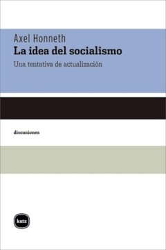 IDEA DEL SOCIALISMO LA - HONNETH AXEL
