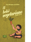 El Bebé Vegetariano - Jorge Washington,  Díaz Walker