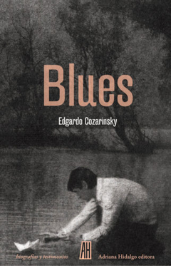 Blues - Edgardo Cozarinsky