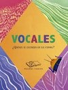 Vocales ¿Quienes se esconden? - Bellina