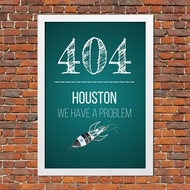 Pôster 404 HOUSTON WE HAVE A PROBLEM - comprar online