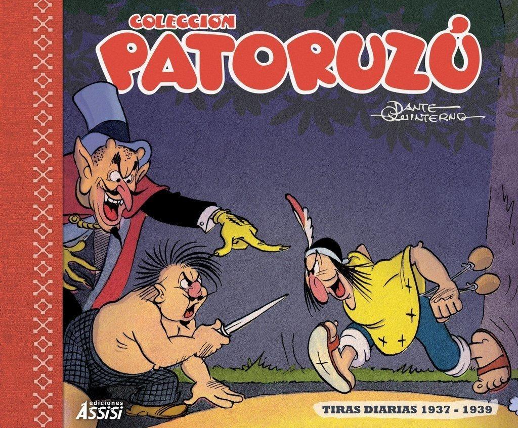 Patoruzú 3, Dante Quinterno, Tiras diarias 1937-1939