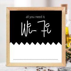 CUADRO ALL YOU NEED IS WIFI - comprar online