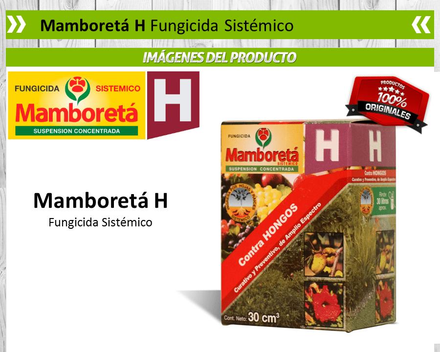 Mamboretá H - Fungicida Sistémico