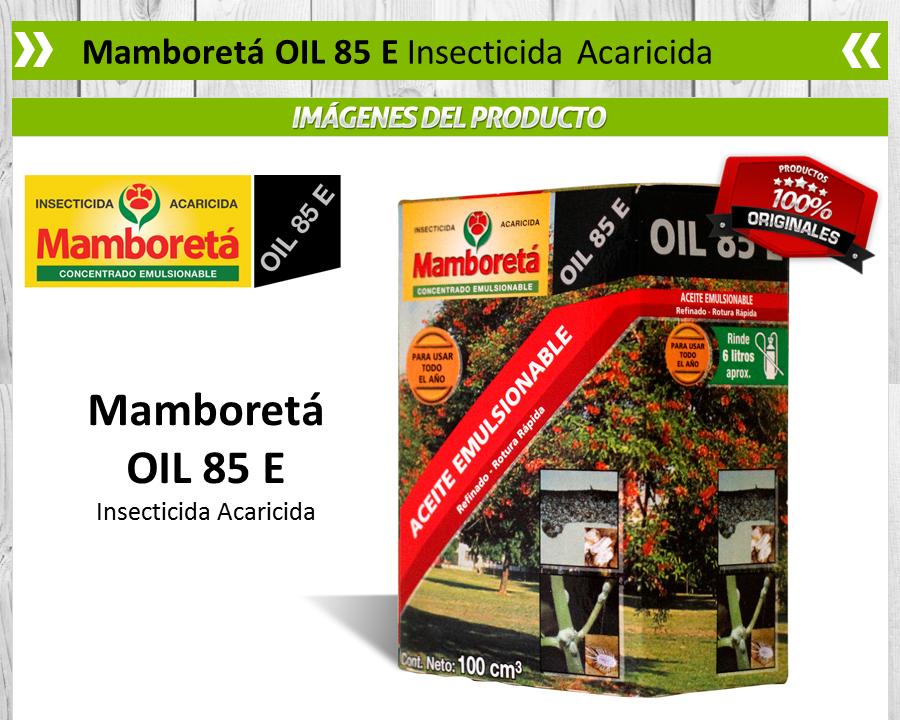 Mamboretá Oil 85 E - Insecticida Acaricida