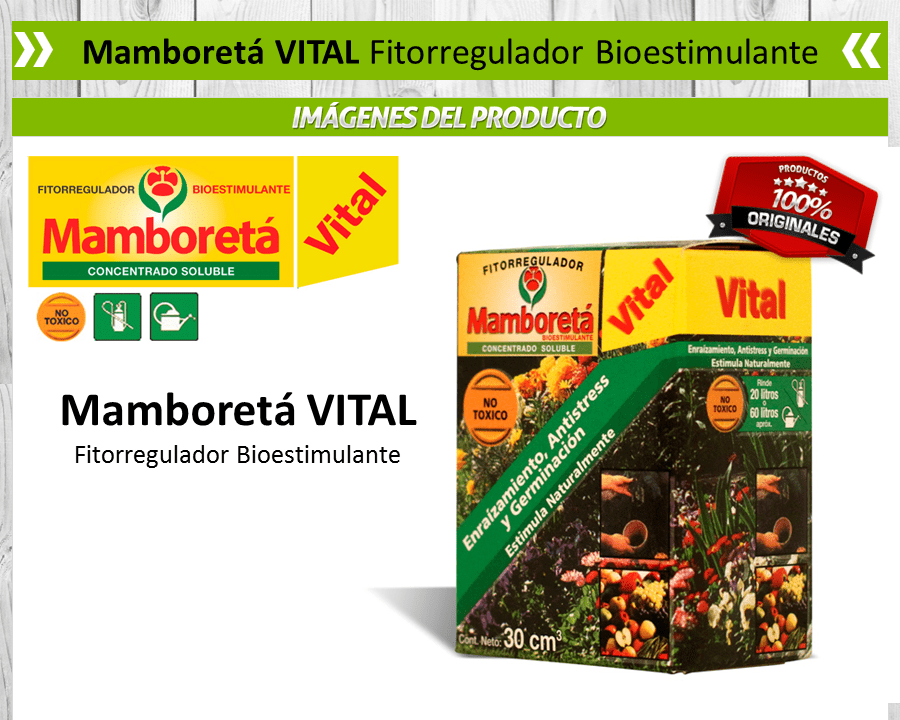 Mamboretá Vital - Fitorregulador Bioestimulante
