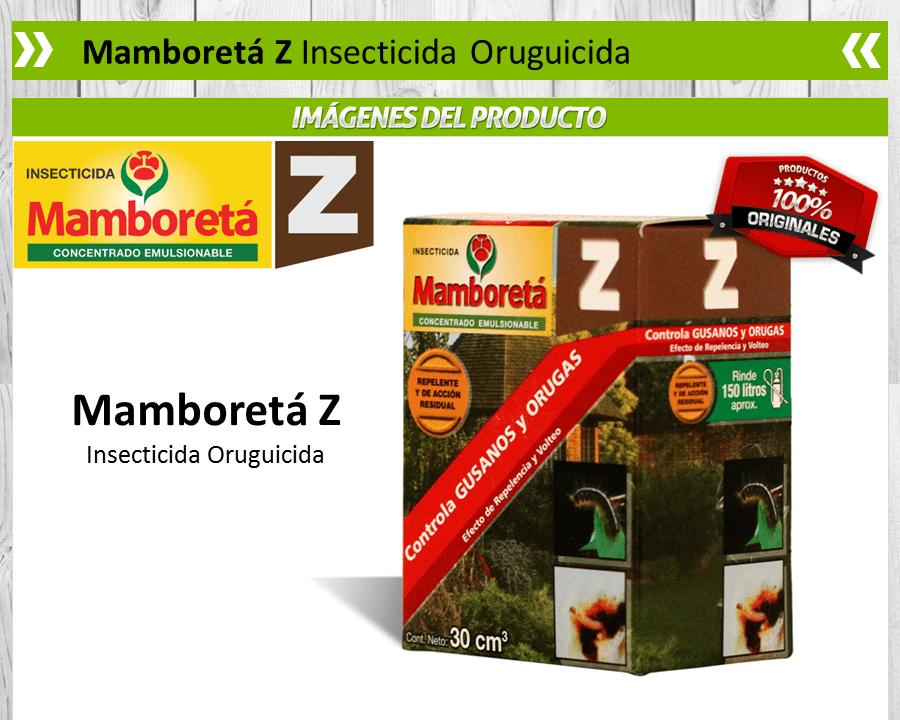 Mamboretá Z - Insecticida Oruguicida