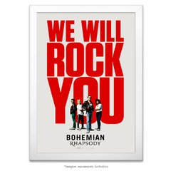 Poster Bohemian Rhapsody - We will rock you - comprar online