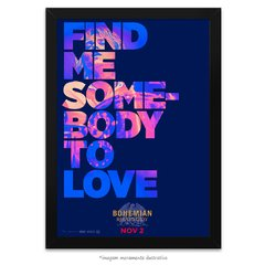 Poster Bohemian Rhapsody - Somebody to love