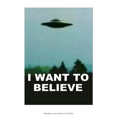 Poster I Want to Believe - Arquivo X - QueroPosters.com