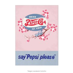 Poster Say, Pepsi Please - QueroPosters.com