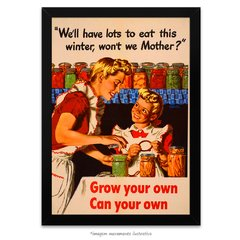 Poster Grow your own, can your own