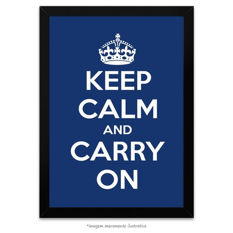 Poster Keep Calm and Carry On - Azul Escuro