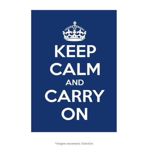 Poster Keep Calm and Carry On - Azul Escuro - QueroPosters.com