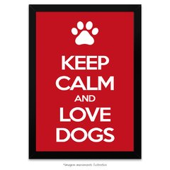 Poster Keep Calm and Love Dogs