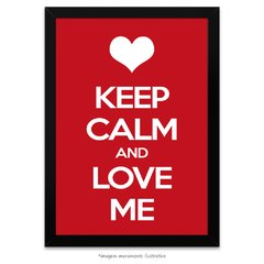 Poster Keep Calm and Love Me