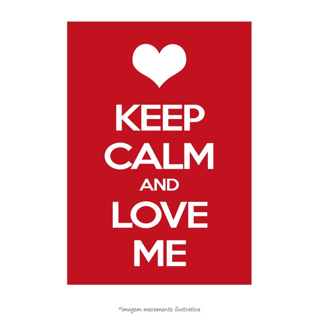 Poster Keep Calm and Love Me - QueroPosters.com