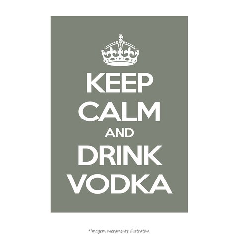 Poster Keep Calm and Drink Vodka