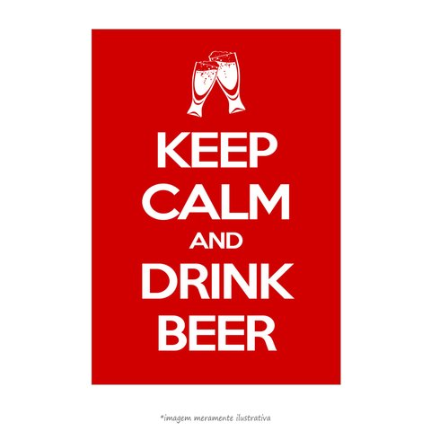 Poster Keep Calm And Drink Beer - QueroPosters.com