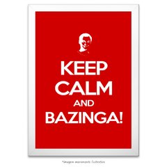 Poster Keep Calm And Bazinga - comprar online