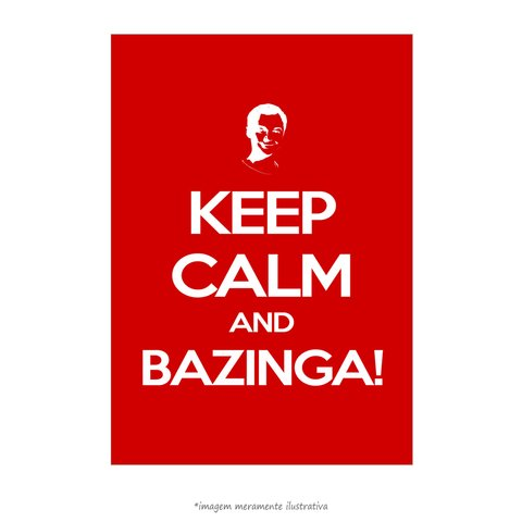 Poster Keep Calm And Bazinga